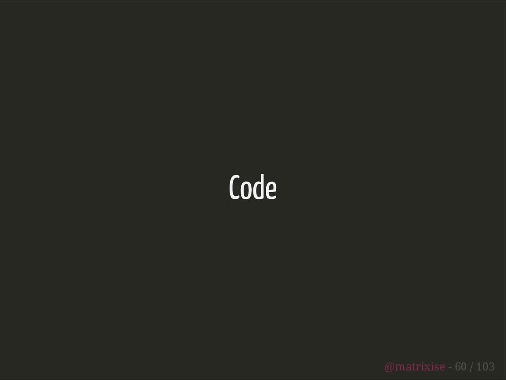 Code @matrixise - 60 / 103