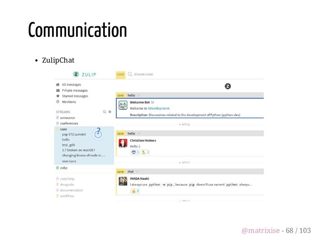 Communication ZulipChat @matrixise - 68 / 103