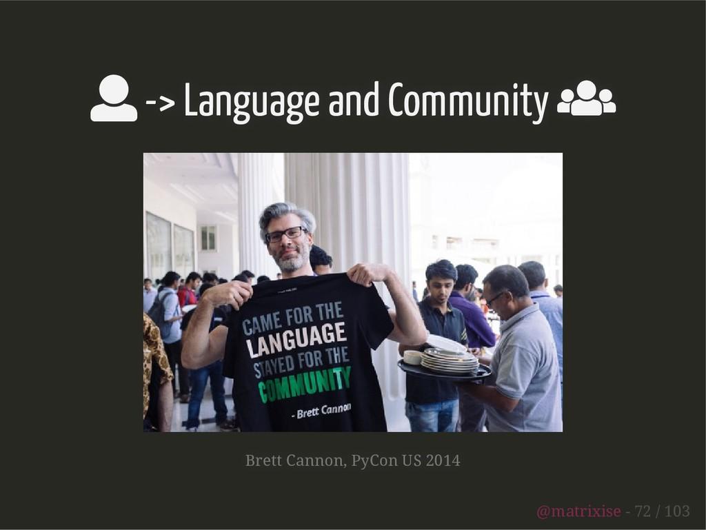  -> Language and Community  Brett Cannon, PyC...