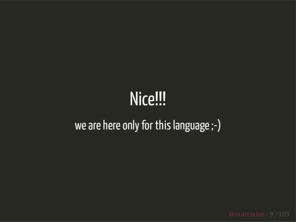 Nice!!! we are here only for this language ;-) ...