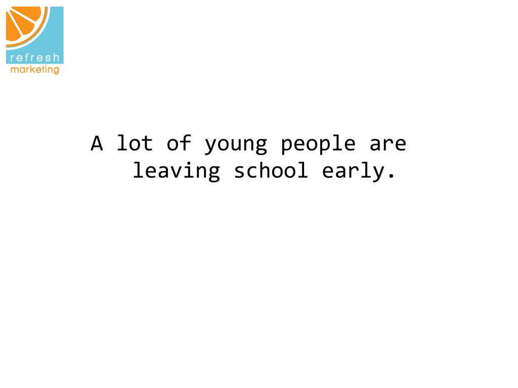 A lot of young people are  le...