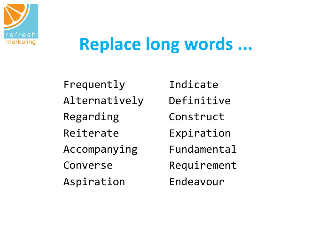 Replace long words ...   Frequently...