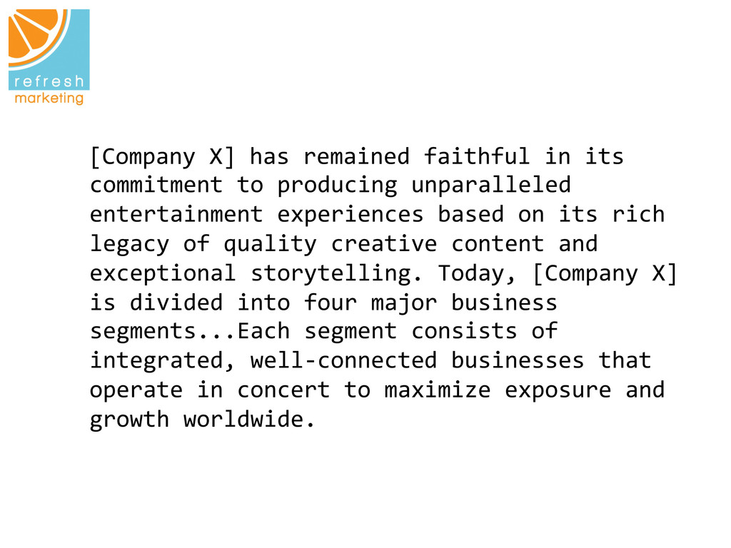 [Company X] has remained fa...
