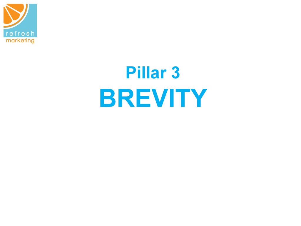 Pillar 3 BREVITY