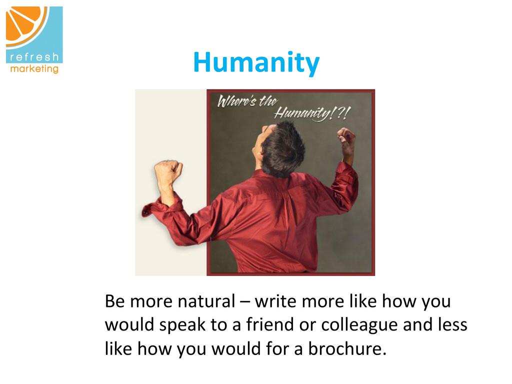 Humanity   Be more natural – wri...