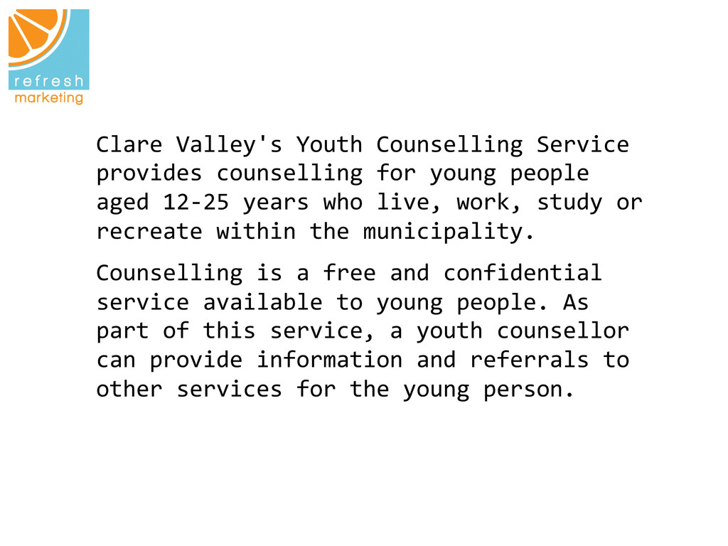 Clare Valley's Youth Counselling Se...
