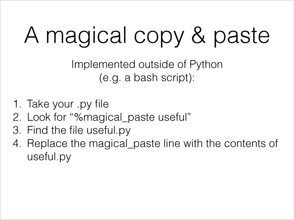 A magical copy & paste Implemented outside of P...
