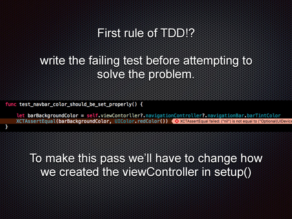 First rule of TDD!? write the failing test befo...
