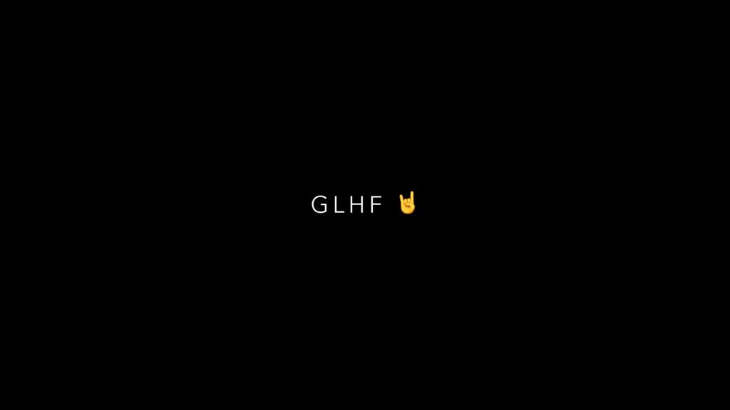 G L H F