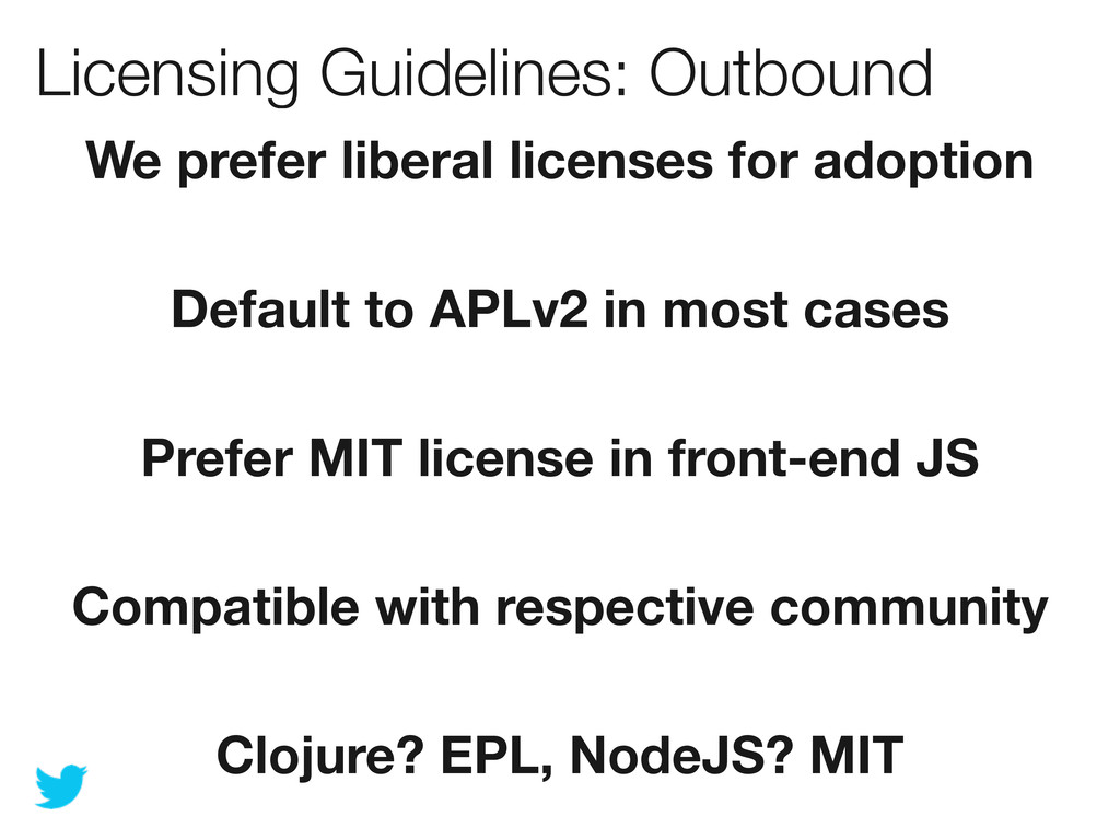Licensing Guidelines: Outbound We prefer libera...