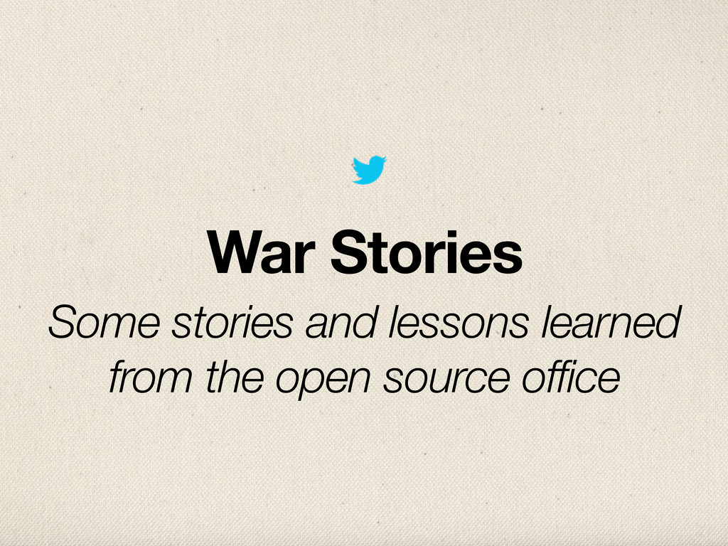 War Stories Some stories and lessons learned fr...