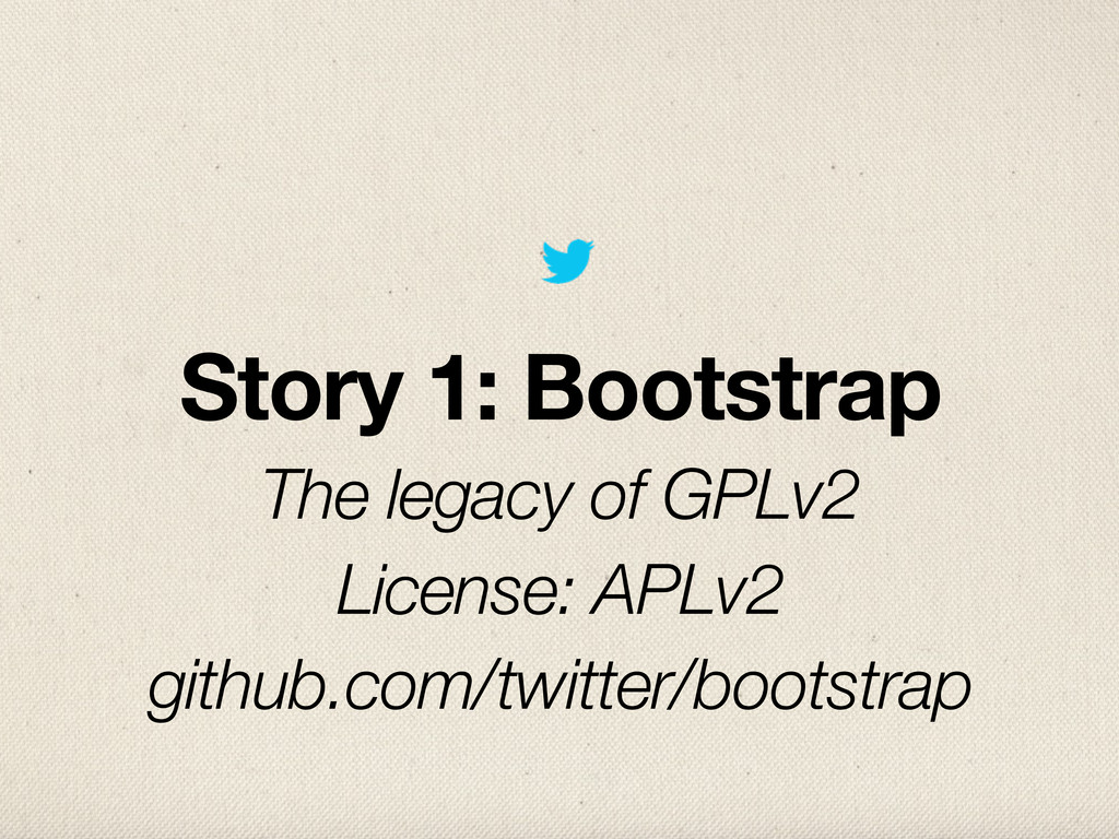 Story 1: Bootstrap The legacy of GPLv2 License:...