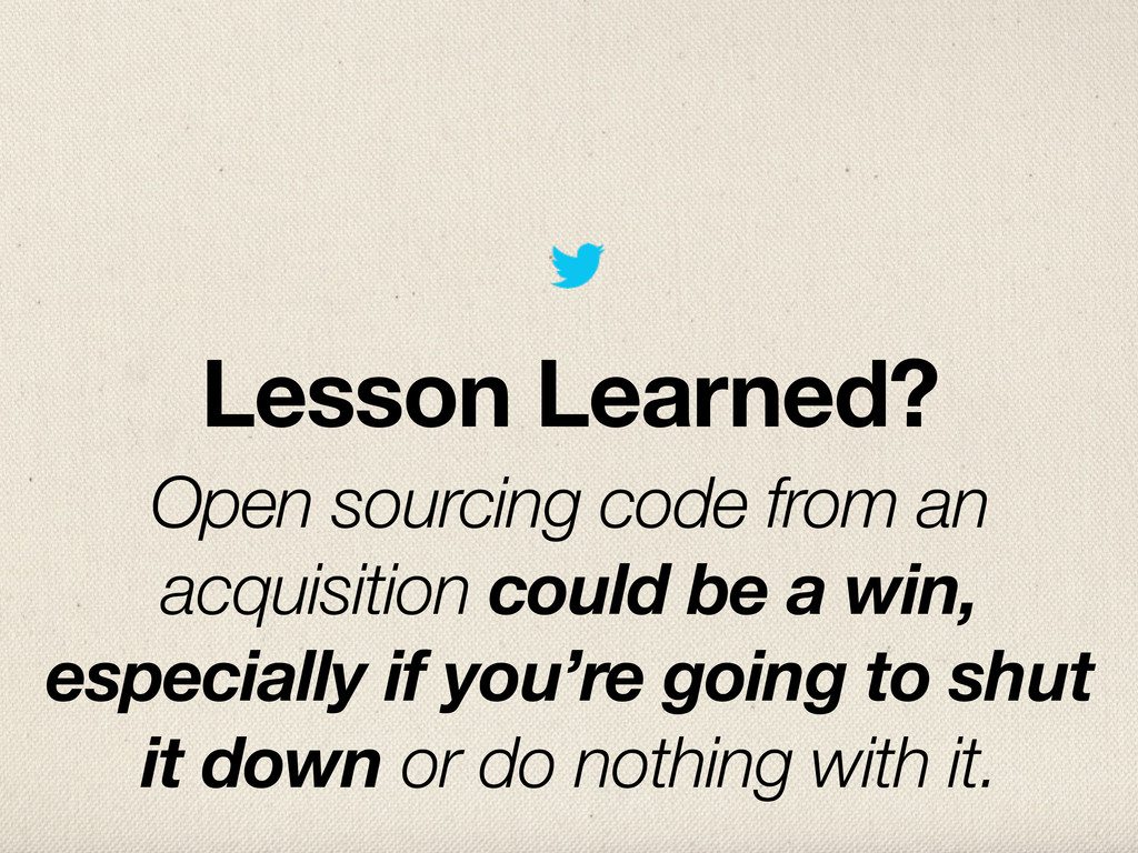 Lesson Learned? Open sourcing code from an acqu...