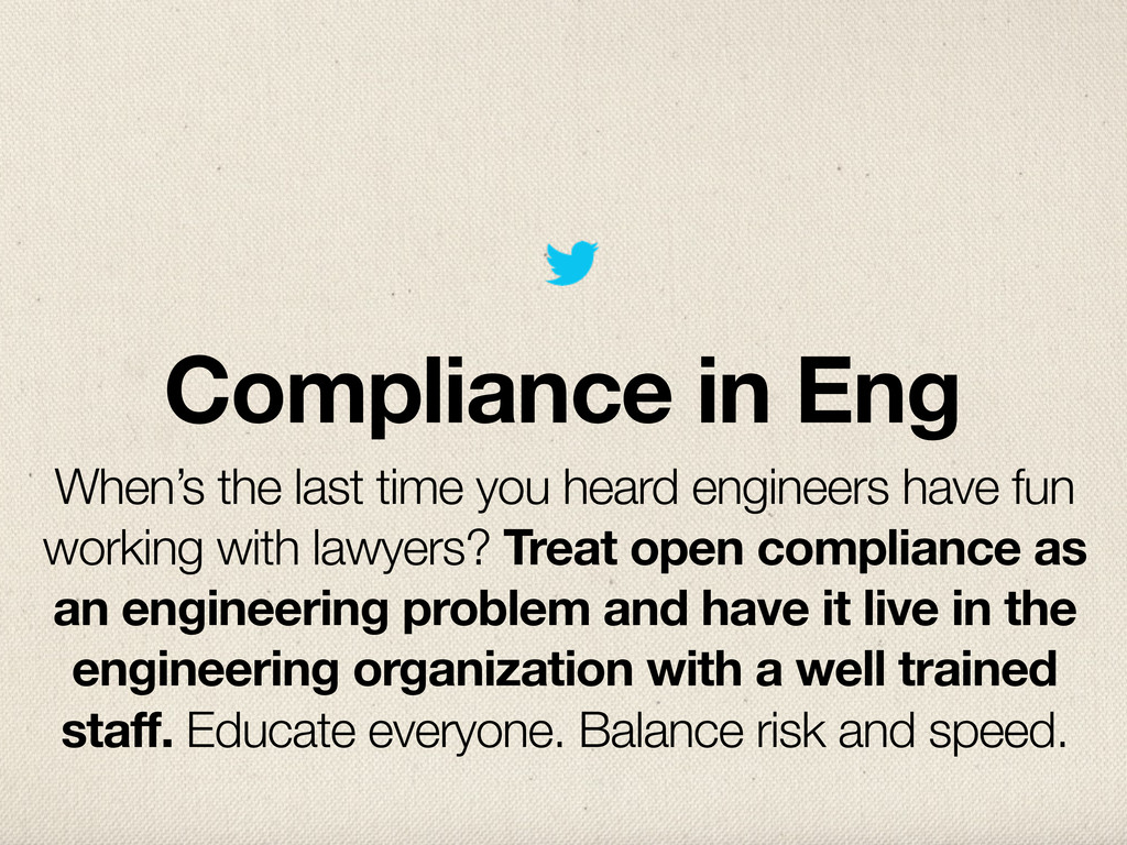 Compliance in Eng When's the last time you hear...