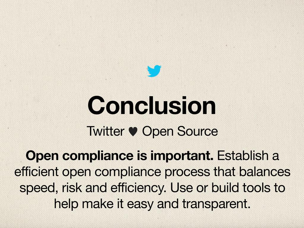 Conclusion Twitter — Open Source Open complianc...