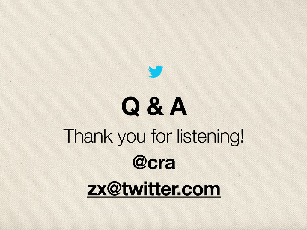 Q & A Thank you for listening! @cra zx@twitter....