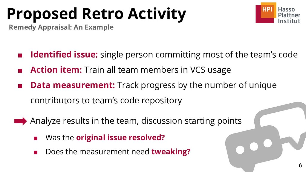 Proposed Retro Activity 6 Remedy Appraisal: An ...
