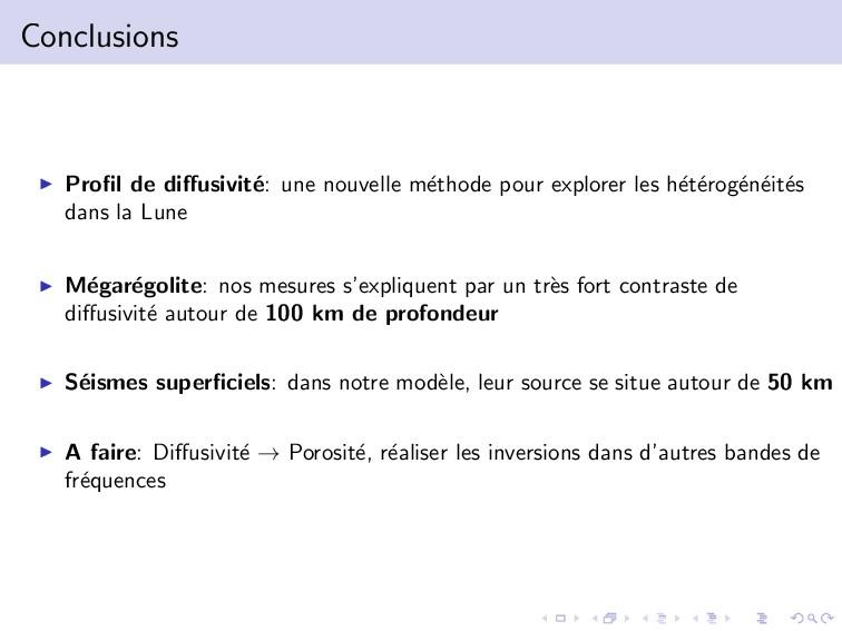 Conclusions Profil de diffusivit´ e: une nouvelle...