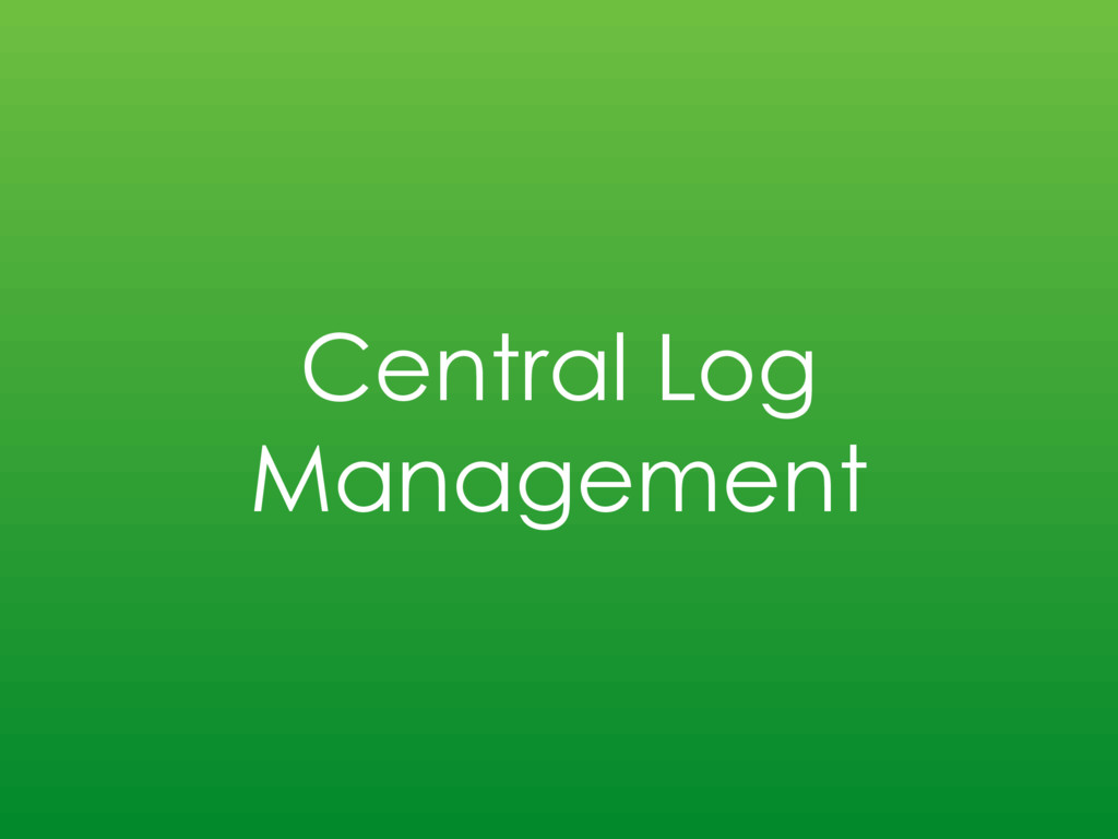 Central Log Management