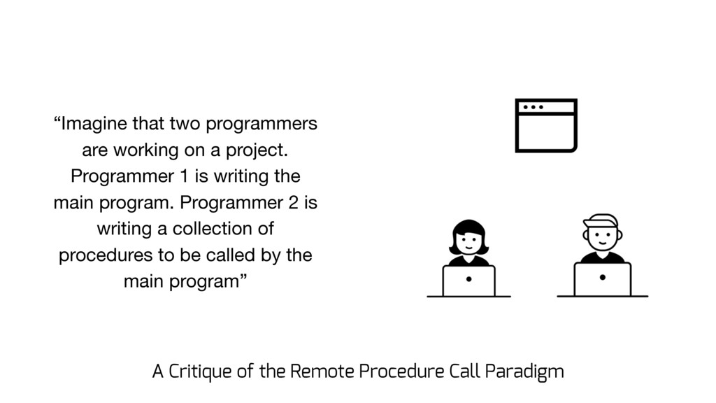 """""""Imagine that two programmers are working on a ..."""