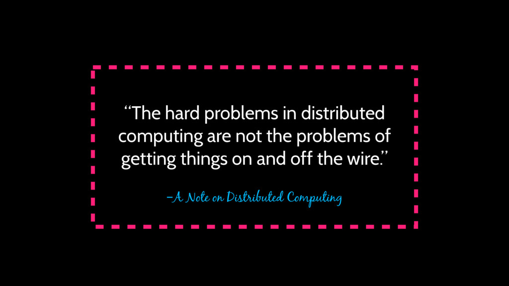 """–A Note on Distributed Computing """"The hard prob..."""