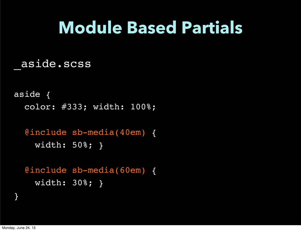 Module Based Partials _aside.scss aside { color...