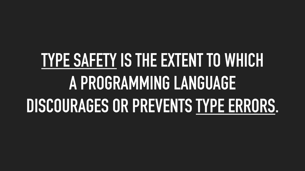 TYPE SAFETY IS THE EXTENT TO WHICH A PROGRAMMIN...