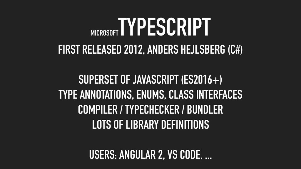 MICROSOFT TYPESCRIPT FIRST RELEASED 2012, ANDER...