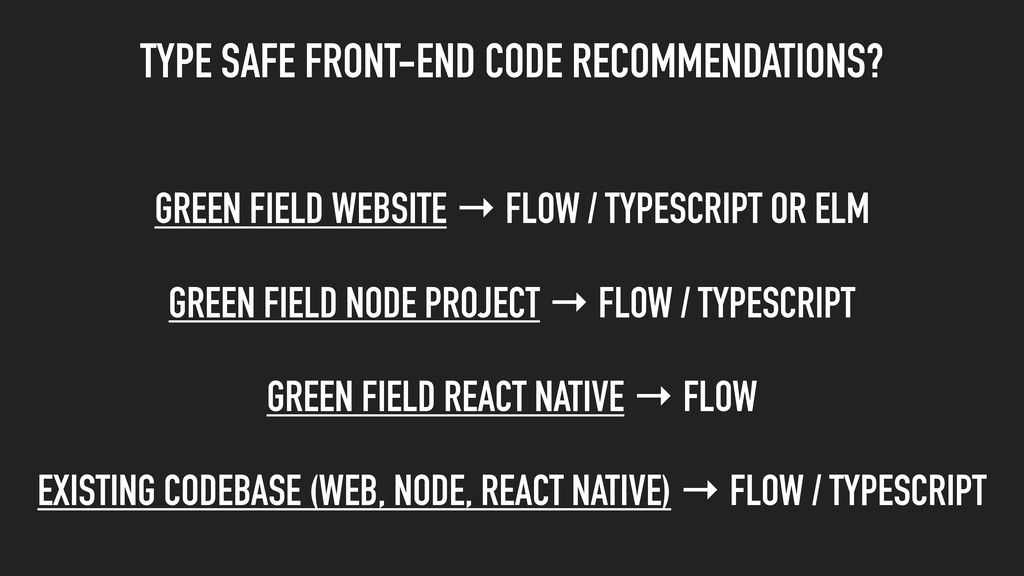 TYPE SAFE FRONT-END CODE RECOMMENDATIONS? GREEN...