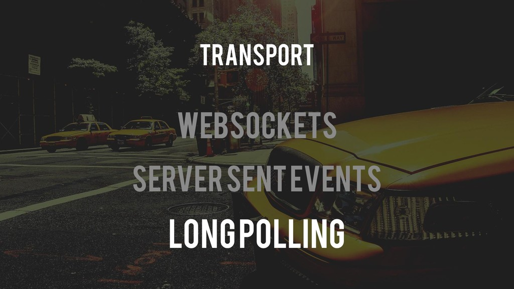 Websockets Server Sent Events Long Polling Tran...