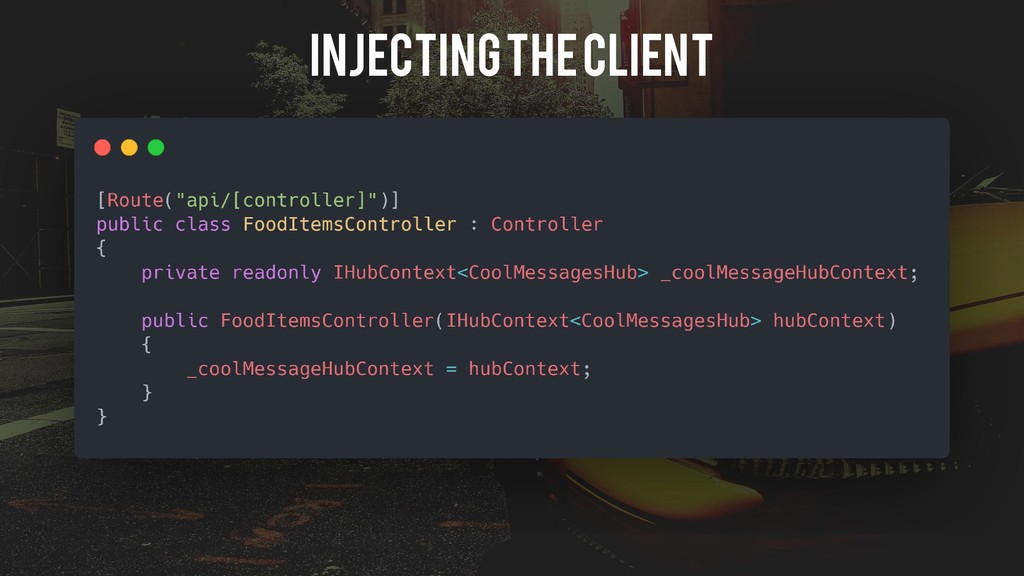 Injecting the client