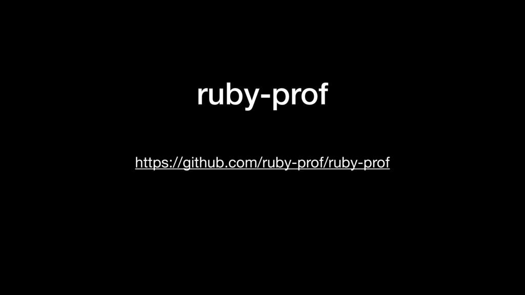 ruby-prof https://github.com/ruby-prof/ruby-prof