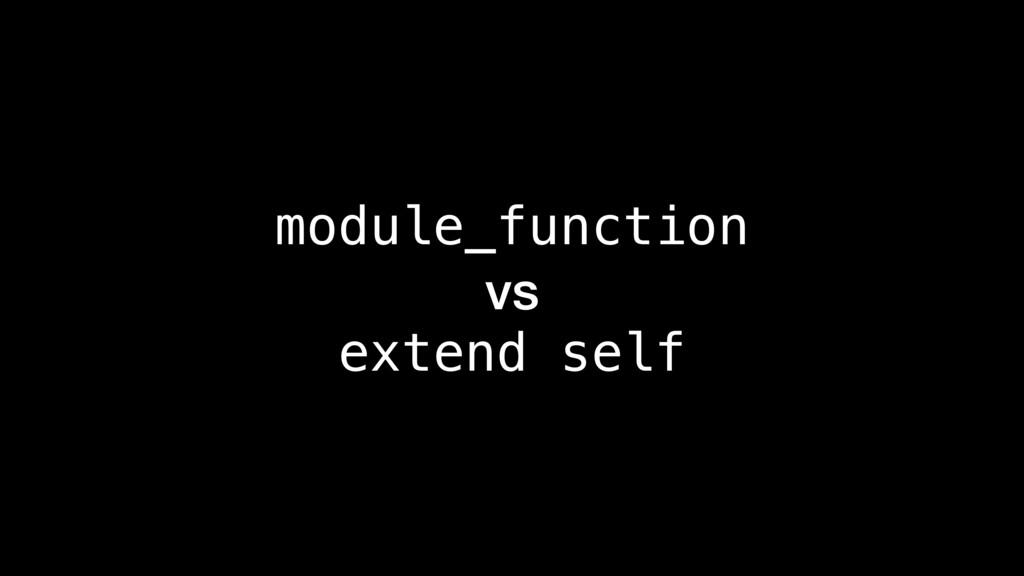module_function vs extend self