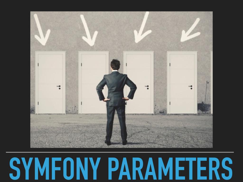 SYMFONY PARAMETERS