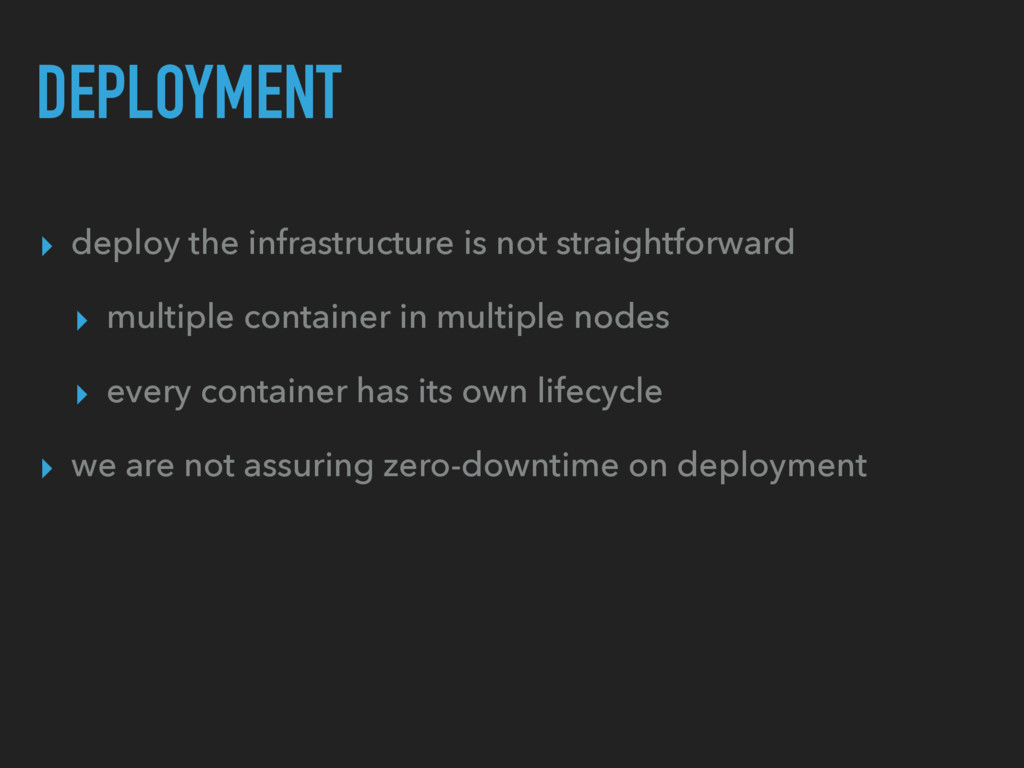 DEPLOYMENT ▸ deploy the infrastructure is not s...