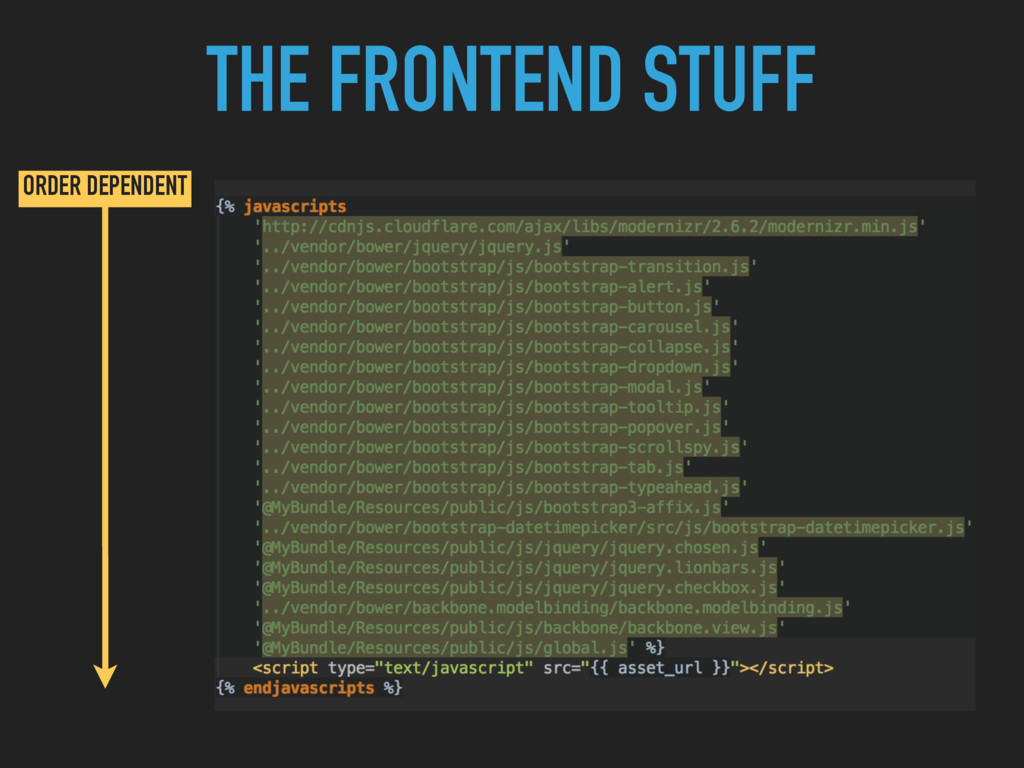 THE FRONTEND STUFF ORDER DEPENDENT