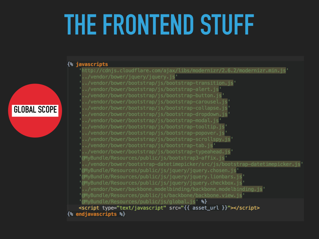 THE FRONTEND STUFF GLOBAL SCOPE