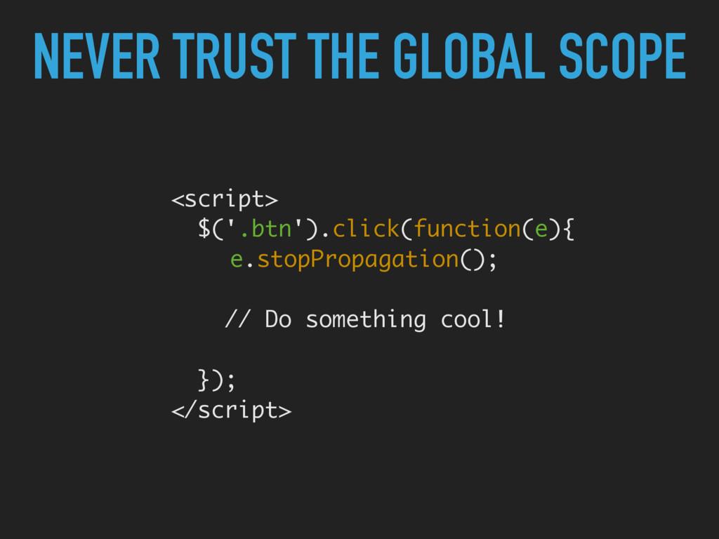<script> $('.btn').click(function(e){ e.stopP...
