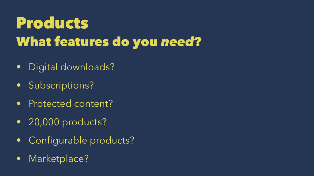 Products What features do you need? • Digital d...