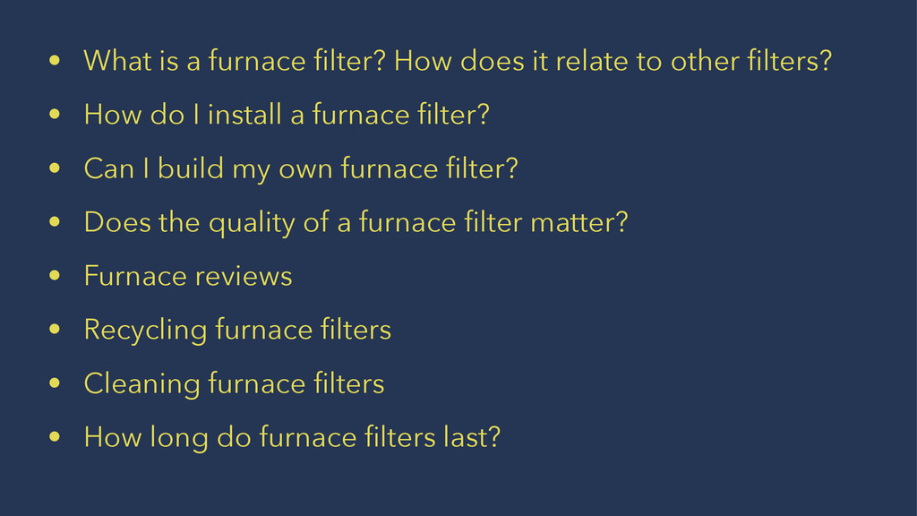 • What is a furnace filter? How does it relate t...