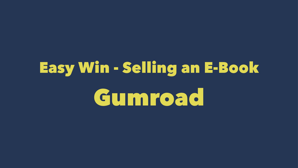 Easy Win - Selling an E-Book Gumroad