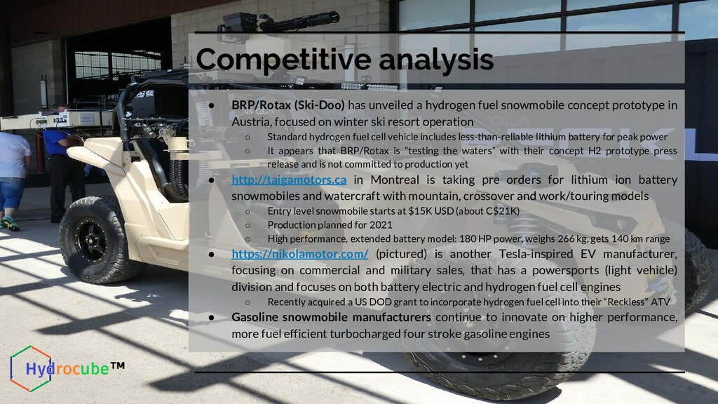 Competitive analysis ● BRP/Rotax (Ski-Doo) has ...
