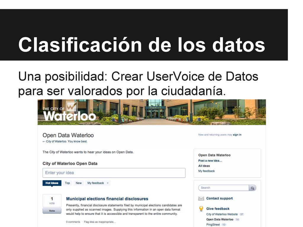 Clasificación de los datos Una posibilidad: Cre...