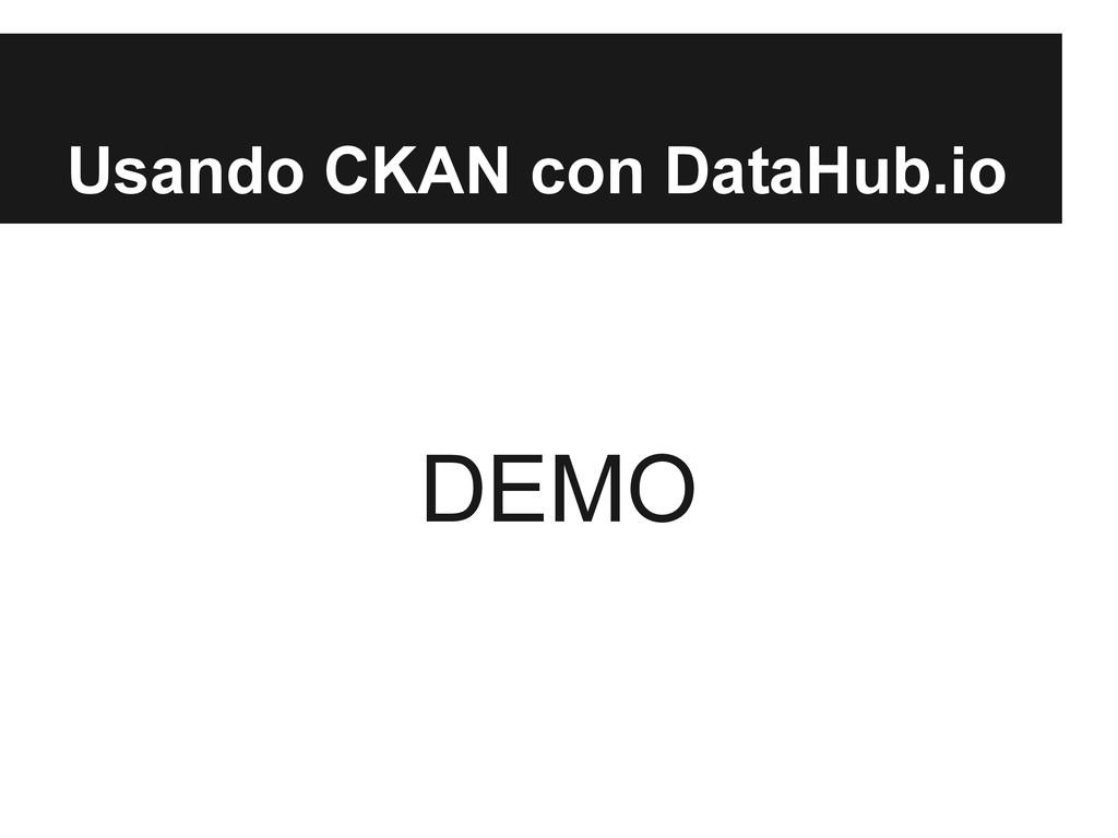 Usando CKAN con DataHub.io DEMO