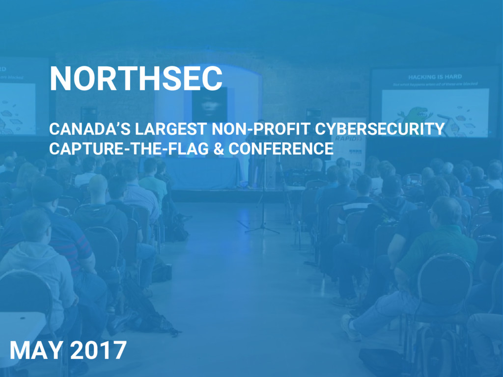 NORTHSEC CANADA'S LARGEST NON-PROFIT CYBERSECUR...