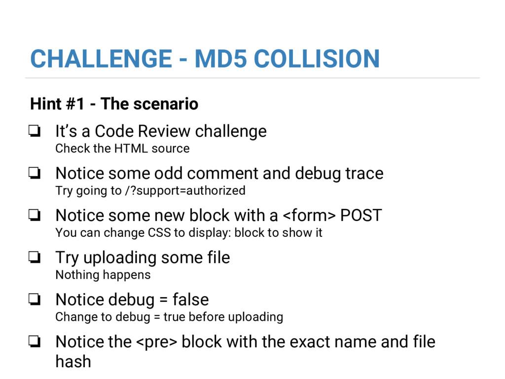 CHALLENGE - MD5 COLLISION Hint #1 - The scenari...