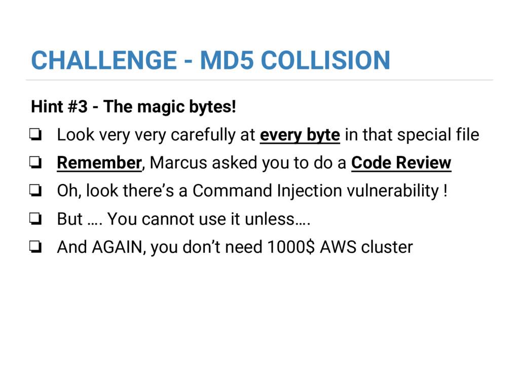 CHALLENGE - MD5 COLLISION Hint #3 - The magic b...