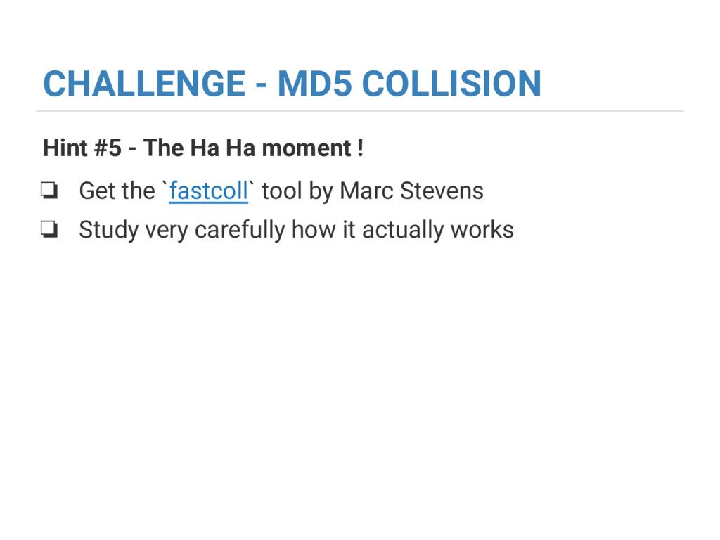 CHALLENGE - MD5 COLLISION Hint #5 - The Ha Ha m...