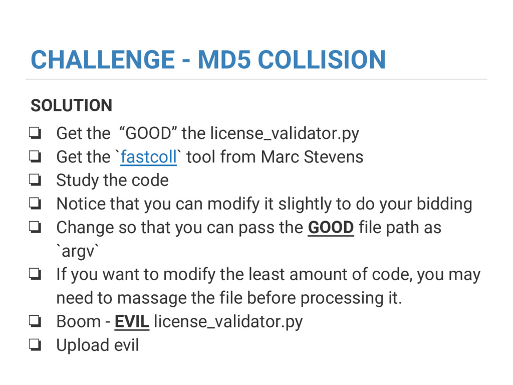 "CHALLENGE - MD5 COLLISION SOLUTION ❏ Get the ""G..."