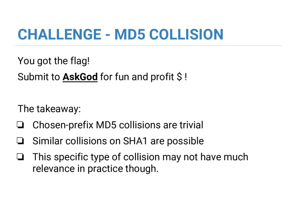 CHALLENGE - MD5 COLLISION You got the flag! Sub...